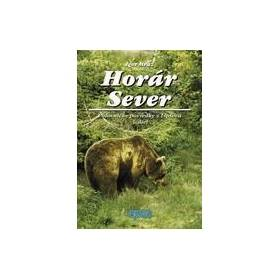 Horár Sever, Poľovnícke poviedky z Liptova, 3. diel: Lesy a hole Liptova