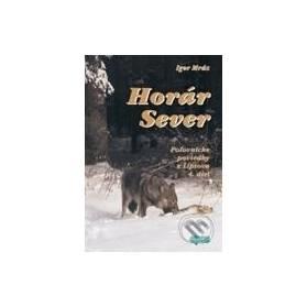 Horár Sever, Poľovnícke poviedky z Liptova, 4. diel: Lesníkova spoveď