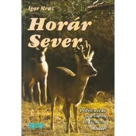 Horár Sever, Poľovnícke poviedky z Liptova, 5. diel: Pytliackymi prťami