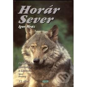 Horár Sever, Poľovnícke poviedky z Liptova, 13. diel: Spod Prašivej