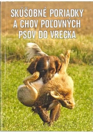 Skúšobné poriadky a chov poľovných psov
