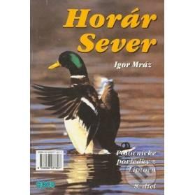 Horár Sever, Poľovnícke poviedky z Liptova, 8. diel: Spod korún svrčín