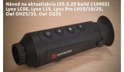 Nová aktualizácia pre HIKMICRO LYNX, LYNX Pro, OWL